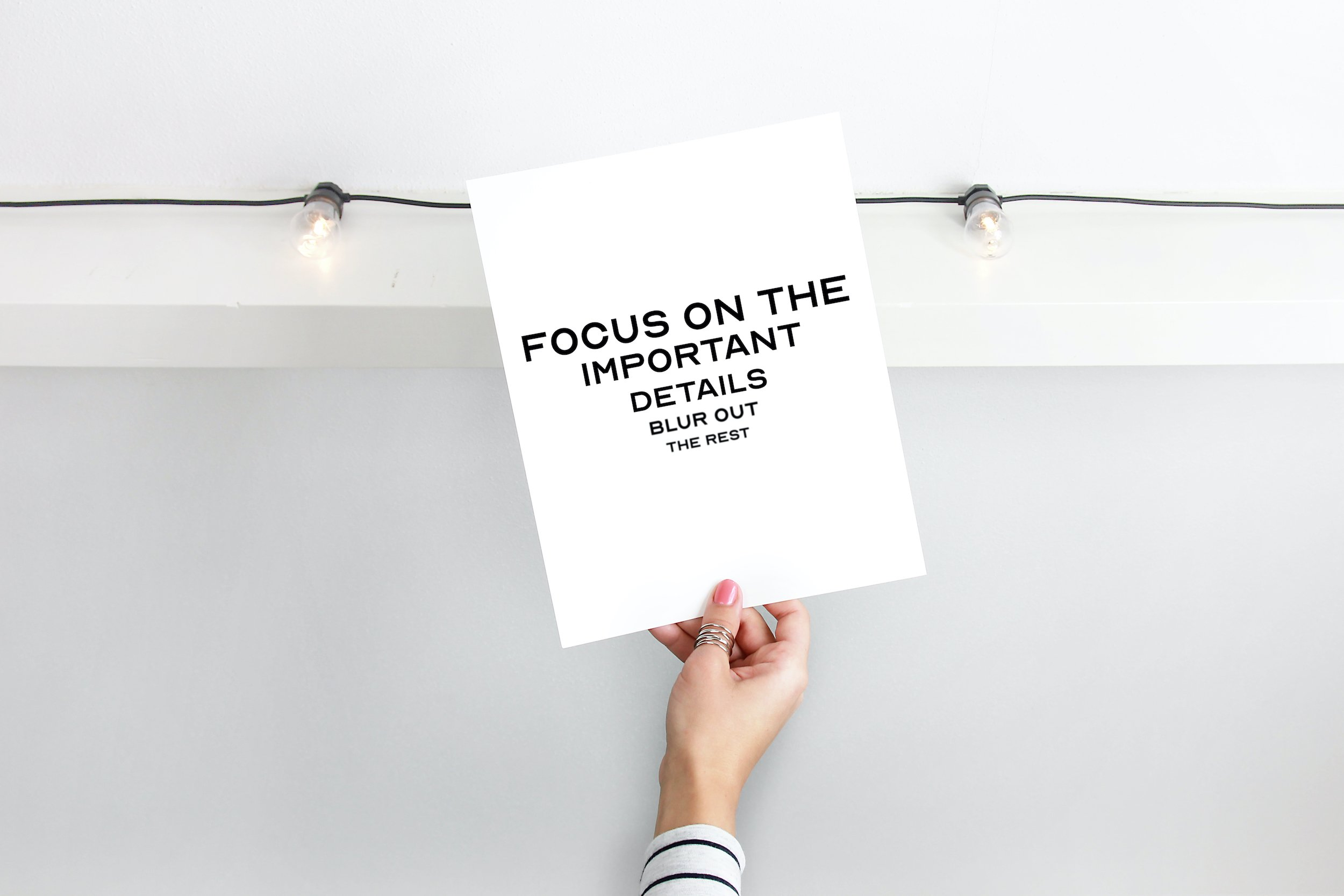 Focus On The Important Details Print,
