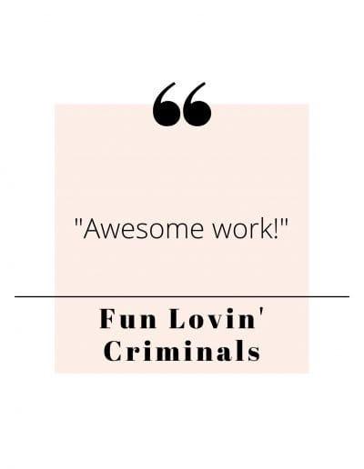 Fun Lovin Criminals Quote