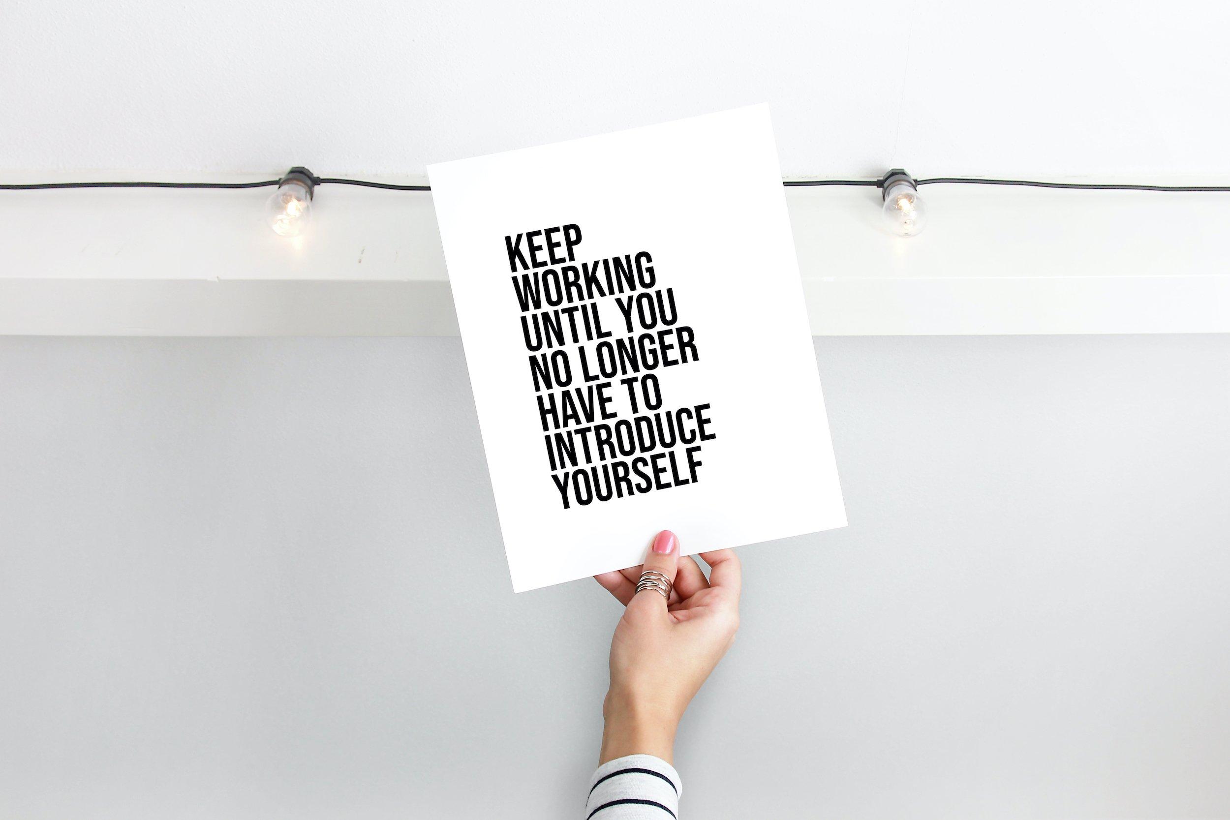 Keep Working Until Print,