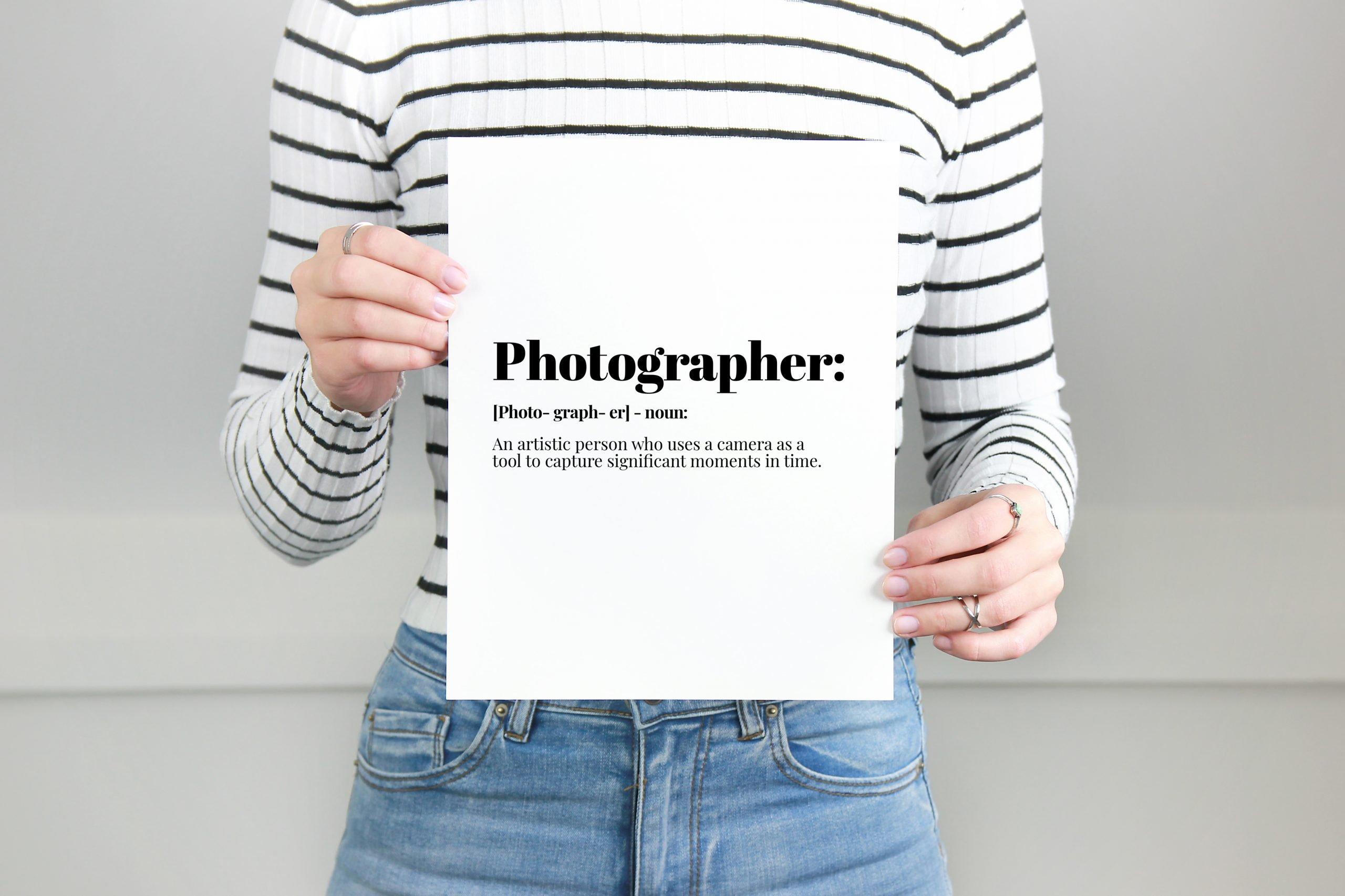 Photographer Definition Print